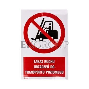 Tabliczka ostrzegawcza /Zakaz ruchu urządzeń do transportu poziomego 200x300/ IP/006/C1/2/F-182874