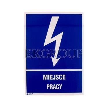 Tabliczka ostrzegawcza /MIEJSCE PRACY 148X210/ 5EIA/Q4/F-182906
