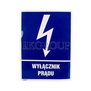 Tabliczka ostrzegawcza /WYŁĄCZNIK PRĄDU 148X210/ 8EIA/Q4/F-182908