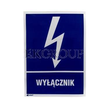 Tabliczka ostrzegawcza /WYŁĄCZNIK 148X210/ 10EIA/Q4/F-182910